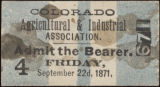 Colorado Agricultural and Industrial Association [ticket] 671