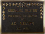 """Broncho buster"" : presented to Denver by J.K. Mullen, A.D., 1920."