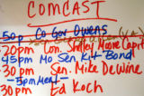 (8/30/04, New York, NY)  Colorado GOV. Bill Owens' name is crossed off the Comcast taping list...