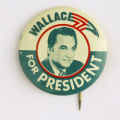 "Charlie Jones' ""George Wallace for President"" campaign button  Jones was a Postal..."