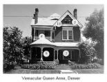 Queen Anne: Vertical orientation, asymmetrical, prominent decorative porches, projecting gables...