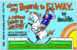 Book cover / Give my regards to Elway: A Cartoon Tribute to John Elway, by Drew Litton.